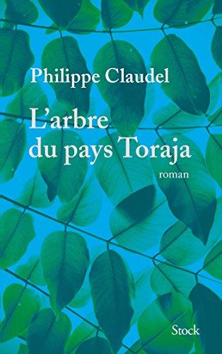 L'arbre du pays Toraja: Claudel, Philippe