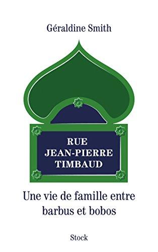 Rue Jean-Pierre Timbaud (Essais - Documents) (French: Smith, G?raldine