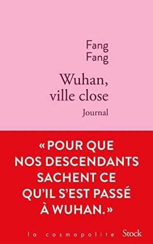 9782234090484: Wuhan, ville close: Journal