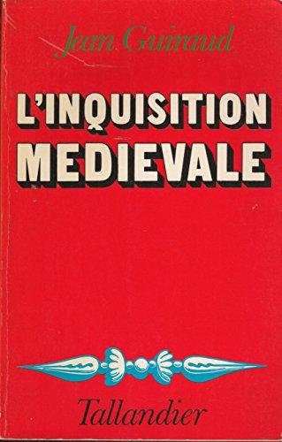 9782235004091: L'Inquisition médiévale (French Edition)
