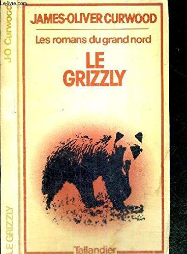 9782235005197: Le Grizzli