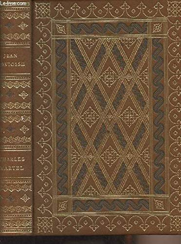 9782235005593: Charles Martel (Figures de proue de l'histoire de France) (French Edition)
