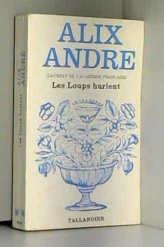 9782235008389: Les Loups hurlent (Floralies)