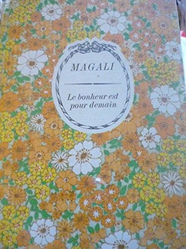 9782235009287: Le Bonheur est pour demain (Floralies)
