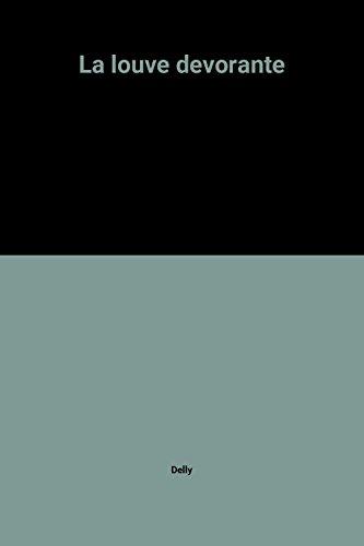 9782235010054: La louve devorante
