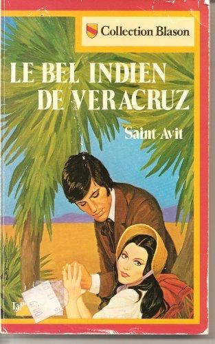 9782235011082: Le Bel Indien de Veracruz (Collection Blason)