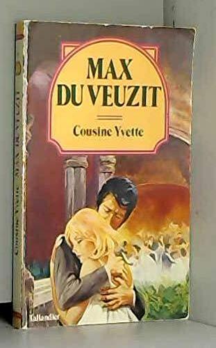 Cousine Yvette (Collection Max Du Veuzit): Max Du Veuzit