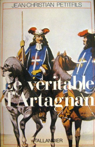 9782235012225: Le véritable d'Artagnan (Figures de proue) (French Edition)