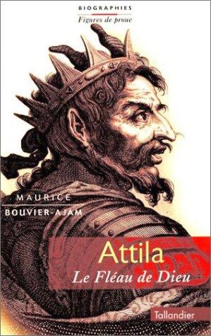 9782235012980: Attila, le fleau de Dieu (Figures de proue) (French Edition)