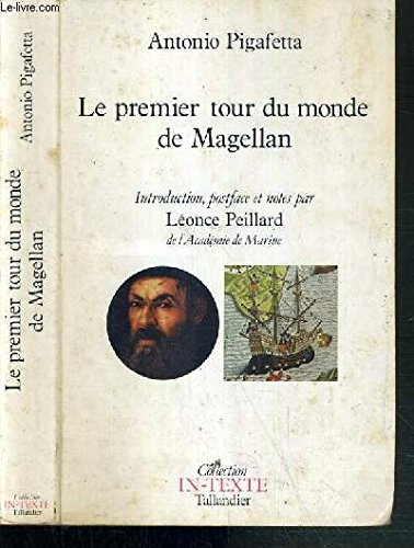 Le Premier tour du Monde de Magellan. Introduction, postface et notes de Léonce PEILLARD