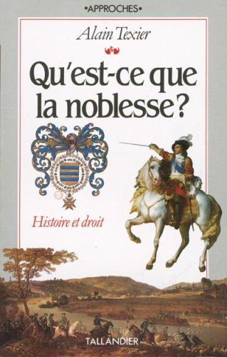 9782235017800: Qu'est-ce Que La Noblesse? (Approches) (French Edition)