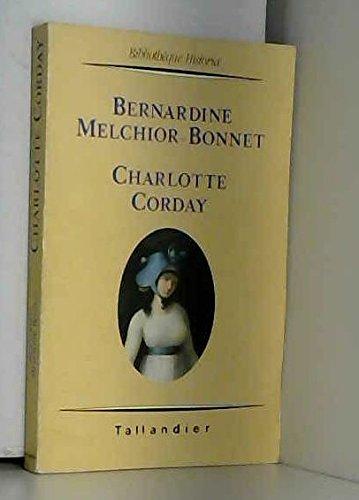 Charlotte Corday: Bernardine Melchior-Bonnet
