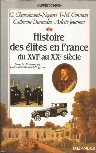 9782235020374: Histoire des élites en France du XVIe au XXe siècle: L'honneur, le mérite, l'argent