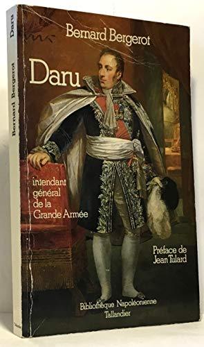 9782235020404: Daru, intendant general de la Grande Armee (Bibliotheque napoleonienne) (French Edition)