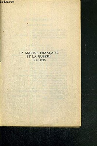 9782235020411: La marine française et la guerre, 1939-1945 (Approches)