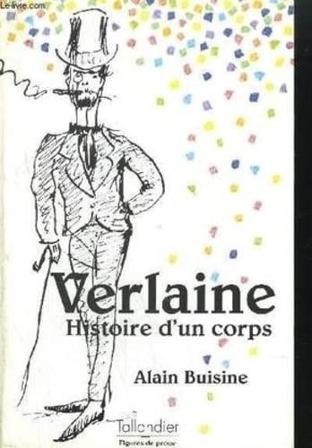 9782235021371: Paul Verlaine: Histoire d'un corps (Figures de proue) (French Edition)
