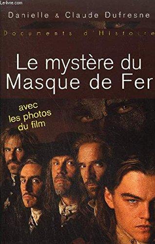 9782235021883: Le mystère du Masque de Fer - Avec les photos du film.