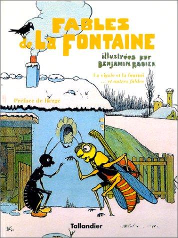 La cigale et la fourmi et autres: Rabier, Benjamin
