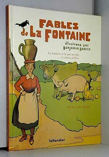 FABLES DE LA FONTAINE. La laitière et: Benjamin Rabier/Jean De