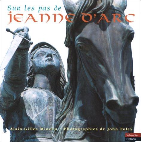 9782235022392: Sur les pas de Jeanne d'Arc (Alb. Illustr)