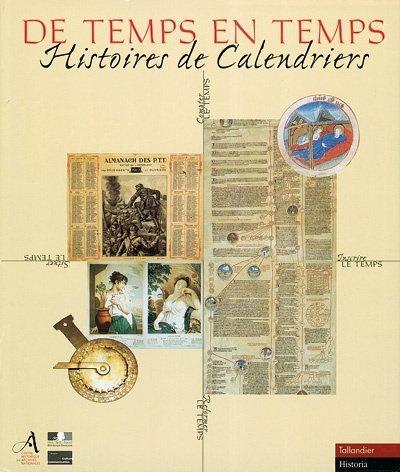 De temps en temps. Histoire de calendriers.: COLLECTIF