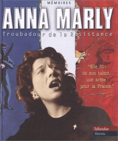 9782235022798: Anna Marly : Troubadour de la Résistance (1CD audio)