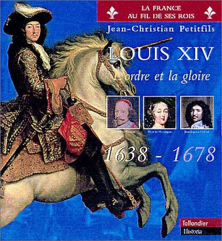 9782235022842: Louis XIV (La France au fil de ses rois) (French Edition)