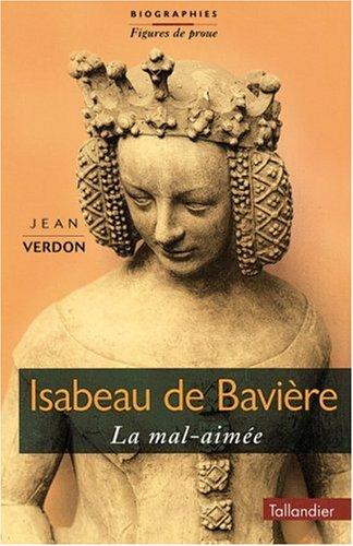 9782235022880: Isabeau de Bavière : la Mal-Aimée