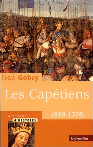 9782235022910: Les capetiens 888-1328 (Documents d'histoire)