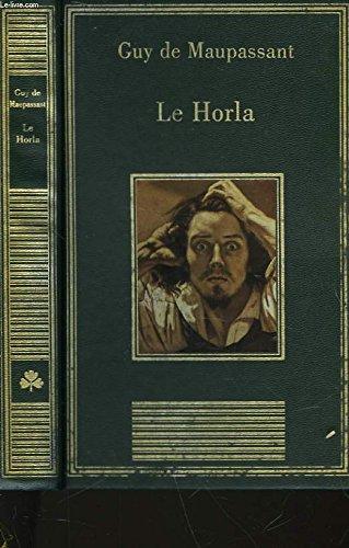 9782237001005: Le Horla : Et autres contes d'angoisse (La bibliothèque des chefs-d'oeuvre)