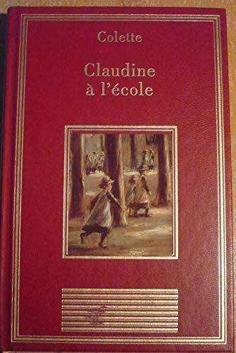 9782237001036: Claudine à l'école (La bibliothèque des chefs-d'oeuvre)