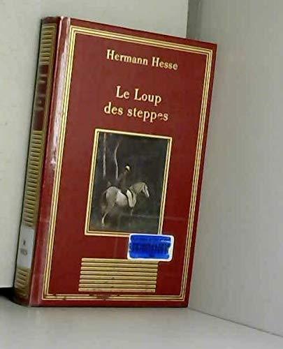 9782237001050: Le loup des steppes A propos du Loup des steppes (La bibliothèque des chefs-d'oeuvre)