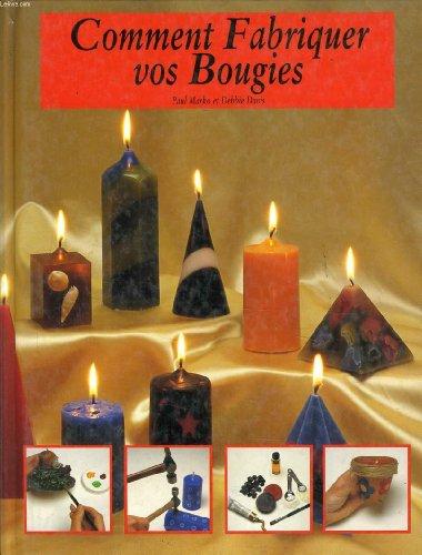 9782237003610: Comment fabriquer vos bougies