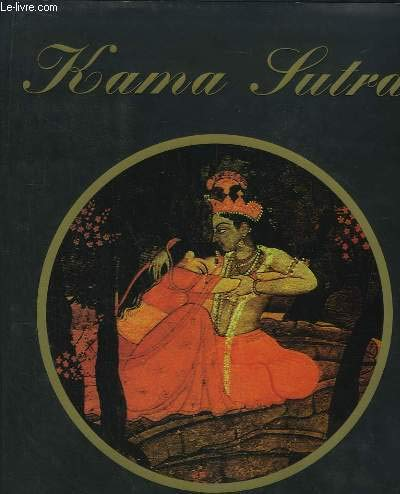 Le Kama sutra: Vatsyayana