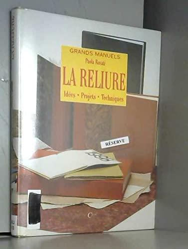 9782237004129: La reliure (Grands manuels)