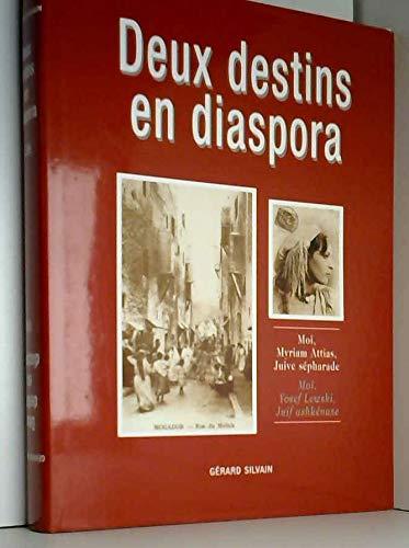 Deux destins en diaspora.: Silvain,Gérard.