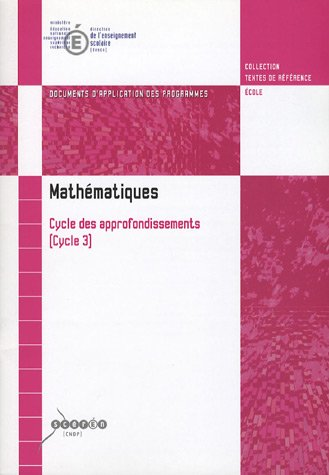 9782240008527: Math�matiques Cycle des approfondissements (Cycle 3) : Documents d'application des programmes