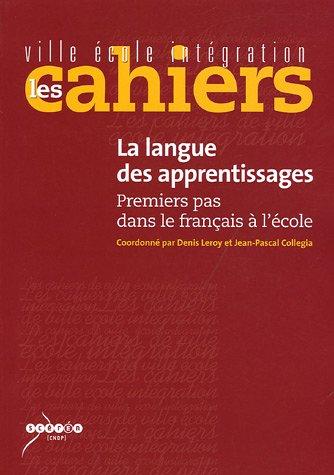 9782240016126: La langue des apprentissages : Premiers pas dans le français à l'école