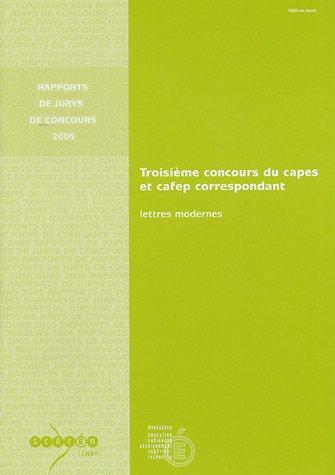 9782240020499: Troisi�me concours du CAPES et CAFEP correspondant Lettres modernes