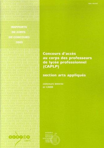 9782240021281: Concours d'accès au corps des professeurs de lycée professionnel (CAPLP) section arts appliqués : Concours interne et CAER