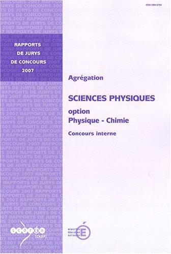 9782240027559: Agrégation Sciences physiques, Option Physique et Chimie : Concours interne