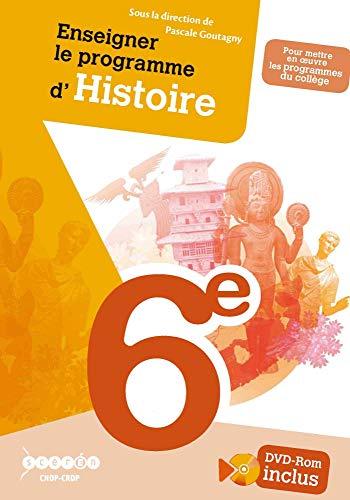 9782240030597: Enseigner le programme d'Histoire de 6e (1DVD)