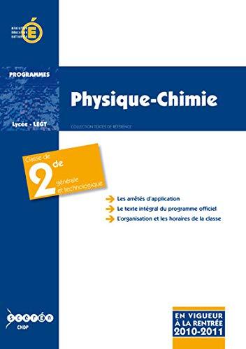 Physique-Chimie, classe de seconde générale et technologique: Cndp