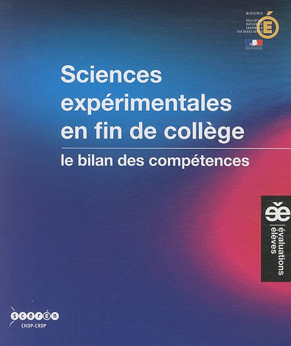 9782240031730: Sciences exp�rimentales en fin de coll�ge : Le bilan des comp�tences