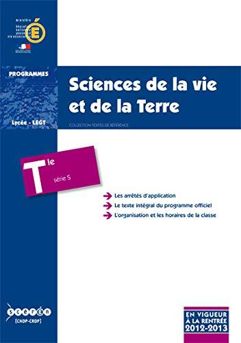 Sciences de la vie et de la Terre Tle S : Programme en vigueur à la rentrée de l&#x27...