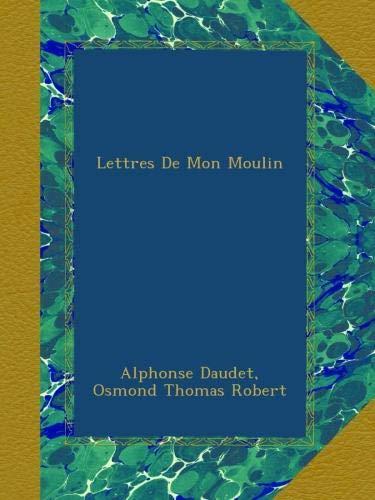 9782240033093: Lettres De Mon Moulin