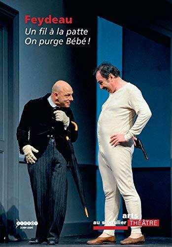9782240033567: Feydeau - un Fil a la Patte - on Purge Bebe !