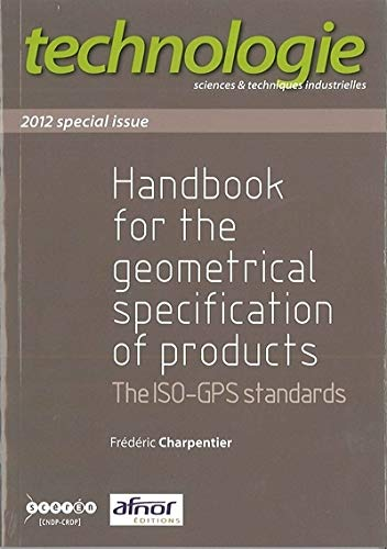 9782240033857: Handbook for the Geometrical Specification of Products. the Iso-Gps Standards. 2012 Special Issue
