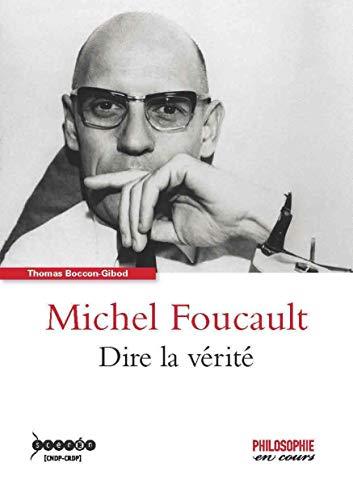 9782240034328: Michel Foucault - Dire la Verite