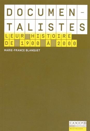 9782240035301: Documentalistes - Leur Histoire de 1900 a 2000